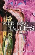 White Boyz Blues