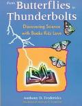 From Butterflies to Thunderbolts Discovering Science With Books Kids Love