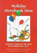 Holiday Storybook Stew Cooking Through the Year With Books Kids Love