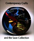 Contemporary Crafts and the Saxe Collection - Davira S. Taragin