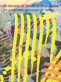Three Decades of American Printmaking The Brandywine Workshop Collection