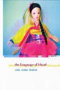 Language Of Blood A Memoir