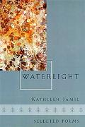 Waterlight Selected Poems