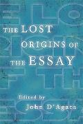 The Lost Origins of the Essay