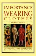 The Importance of Wearing Clothes - Lawrence Langner - Hardcover - REV