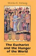 Eucharist and the Hunger of the World