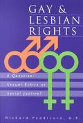 Gay and Lesbian Rights A Question  Sexual Ethics or Social Justice?