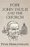 Pope John Paul II and the Church