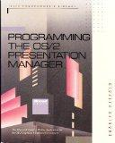 Programming the Os/2 Presentation Manager: The Microsoft Guide to Writing Applications for O...