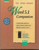 Word 5.1 Companion: A Comprehensive Guide to the Power and Features of Word for the Macintos...
