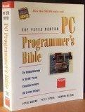 The Peter Norton PC Programmer's Bible: The Ultimate Reference to the IBM PC and Compatible ...