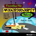 Traveling the Microsoft Network: Things to Do, Places to Go, People to Meet on the MSN - Ste...