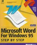 Microsoft Word for Windows 95 Step by Step: Learn Microsoft Word the Quick and Easy Way