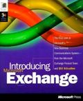 Introducing Microsoft Exchange: The First Look at Microsoft's New Business Communications Sy...