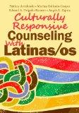 Culturally Responsive Counseling With Latinas/Os