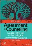 Assessment in Counseling: A Guide to the Use of Psychological Assessment Procedures