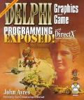 Delphi Graphics and Game Programming Exposed With Directx for Versions 5.0-7.0