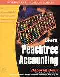 Learn Peach Tree Accounting Covers Versions 4 Through 2002