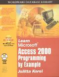 Learn MS Access 2000 Programming by Example - Julitta Korol - Paperback - BK&CD-ROM
