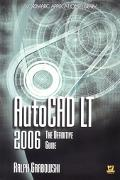 Autocad Lt 2006 The Definitive Guide