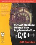 Virtual Machine Design and Implementation in C/C++