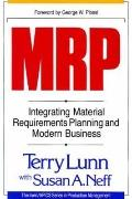 Mrp Integrating Material Requirements Planning and Modern Business