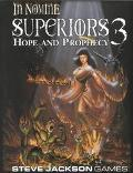 Superiors 3 Hope and Prophecy