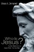 Who Is Jesus?: Further Reflections on Jesus Christ: the God-Man