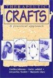 Therapeutic Crafts: A Practical Approach