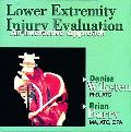 Lower Extremity Injury Evaluation An Interactive Approach