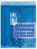 Athletic Training Student Guide to Success