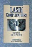 LASIK Complications: Prevention and Management