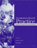 Occupational-Based Practice: Fostering Performance and Participation