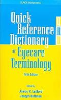 Quick Reference Dictionary for Eyecare Terminology
