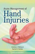 Acute Management of Hand Injuries