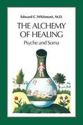 Alchemy of Healing Psyche and Soma