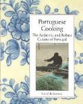 Portuguese Cooking The Authentic and Robust Cuisine of Portugal  Journal and Cookbook