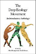 Deep Ecology Movement An Introductory Anthology