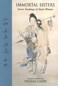 Immortal Sisters Secret Teachings of Taoist Women