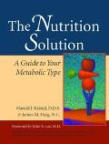 Nutrition Solution A Guide to Your Metabolic Type