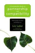 Homeopathic Guide To Partnership And Compatibility Understanding Your Type And Finding Love