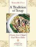 Tradition of Soup: Flavors from China's Pearl River Delta