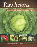 Rawlicious: Delicious Raw Recipes for Radiant Health