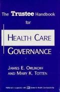 Trustee Handbook F/health Care Govern.