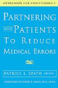 Partnering With Patients to Reduce Medical Errors