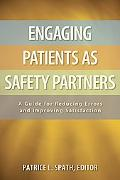 Engaging Patients As Safety Partners