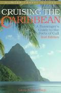 Cruising the Caribbean: A Gude to the Ports of Call