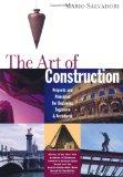 The Art of Construction: Projects and Principles for Beginning Engineers & Architects
