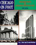 Chicago on Foot: Walking Tours of Chicago's Architecture - Ira J. Bach - Paperback - 5th ed.