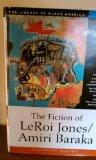 The Fiction of LeRoi Jones/Amiri Baraka (The Library of Black America series)
